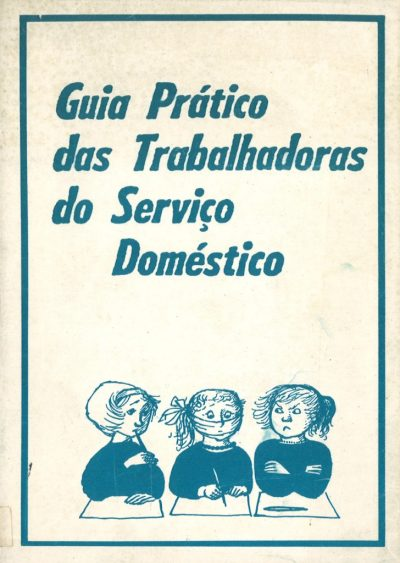 GUIA PRÁTICO DAS TRABALHADORAS DO SERVIÇO DOMÉSTICO