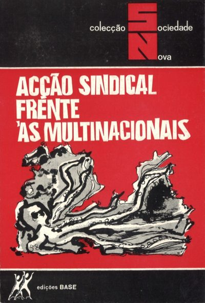 ACÇÃO SINDICAL FRENTE ÁS MULTINACIONAIS
