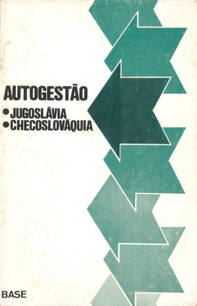 AUTOGESTÃO JUGOSLÁVIA/CHECOSLOVÁQUIA