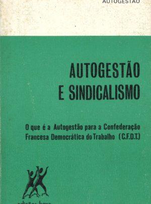 AUTOGESTÃO E SINDICALISMO