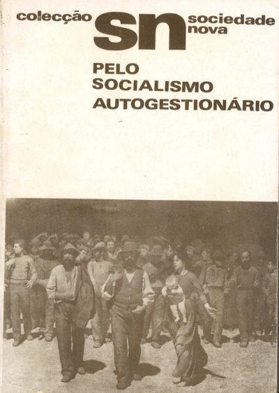 PELO SOCIALISMO AUTOGESTIONÁRIO