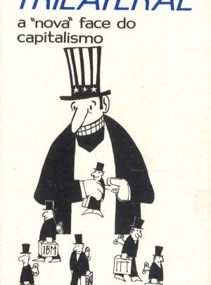 "TRILATERAL – A ""NOVA FACE DO CAPITALISMO"""