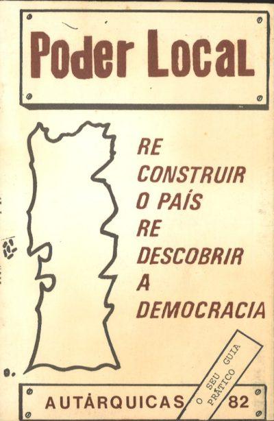 PODER LOCAL RECONSTRUIR O PAÍS – REDESCOBRIR A DEMOCRACIA