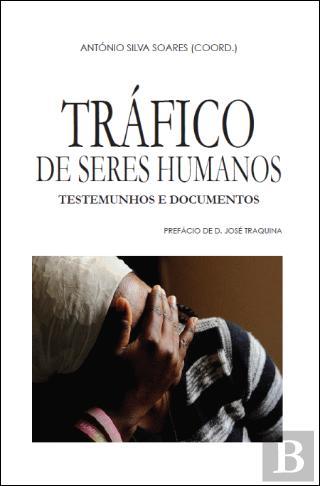 Tráfico de seres humanos-um crime contra a dignidade das pessoas