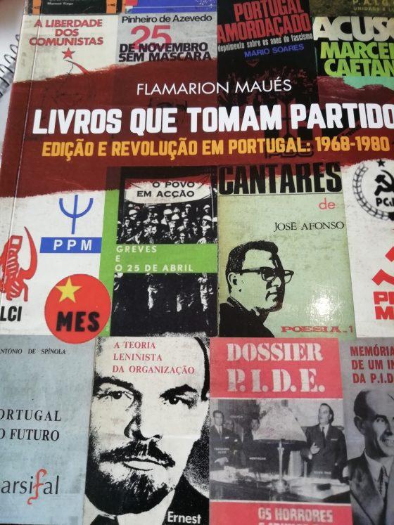 Os «Livros que tomam partido» ou o papel das editoras na oposição à ditadura e na Revolução