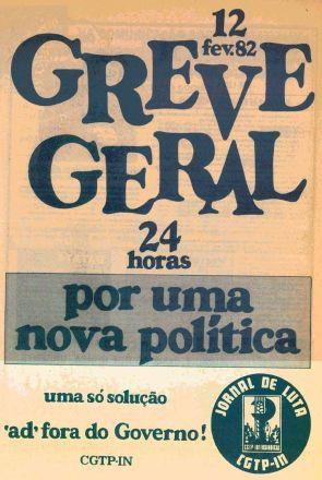 A primeira greve geral em democracia foi a 12 de fevereiro de 1982
