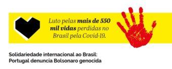 "Manifesto ""Solidariedade internacional ao Brasil: Portugal denuncia Bolsonaro genocida"""